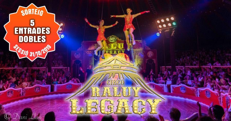 <p>Sorteig 5 entrades dobles per al Circ Raluy a Amposta el 31/10/2019</p>