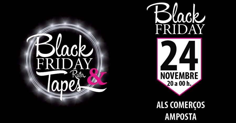 Black Friday - Ruta de Tapes 2017