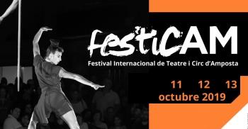 FesticAM. 6è Festival de Teatre i Circ d´Amposta. 11, 12 i 13 d´octubre 2019