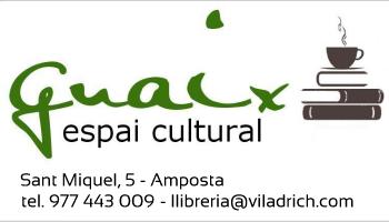 GUAIX espai cultural. Sant Miquel, 5. Amposta. Tel. 977 443 009