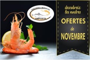 Pescados y Mariscos Amposta. OFERTES del 2 al 30 de NOVEMBRE 2019