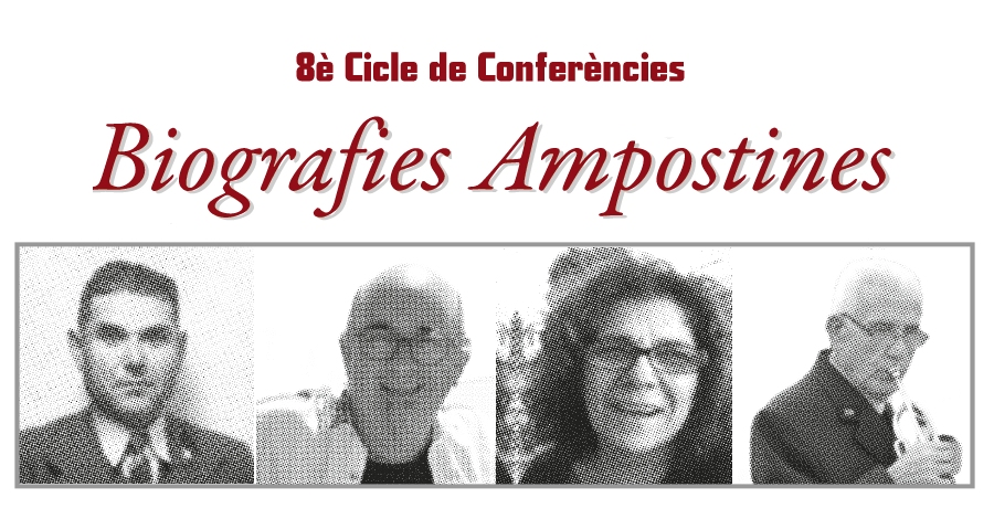 Cicle de conferències Biografies ampostines: Clara Salvadó Caballé