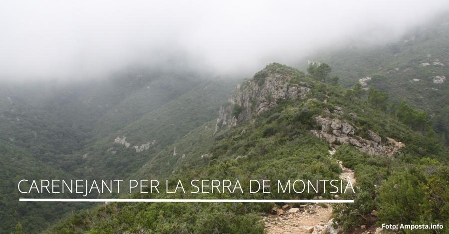 Carenejant per la serra del Montsià, i visitarem altres racons