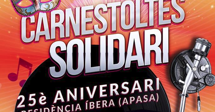 Carnestoltes solidari 25è aniversari Residència Íbera (Apasa)