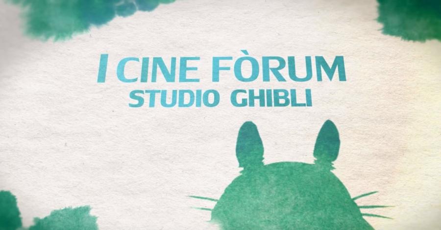 I Cine Fòrum Studio Ghibli - El meu veí Totoro