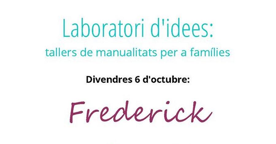 Laboratori d'idees, «Coneixem en Frederick»