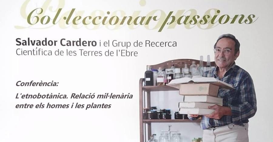 Conferència: L'Etnobotànica. Relació mil·lenària entre els homes i les plantes