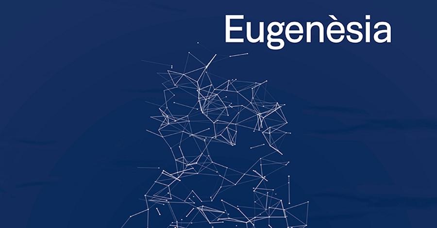 """Exposició """"Eugenèsia"""""""