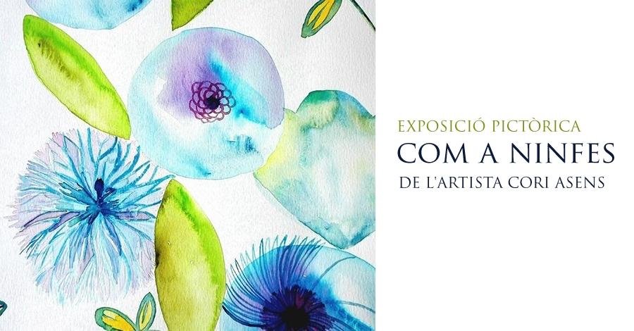 """Inauguració de l'exposició pictòrica """"Com a ninfes"""""""