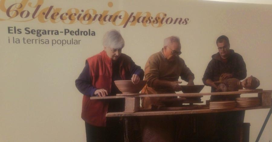 """Exposició """"Col·leccionar passions. Els Segarra-Pedrola i la terrissa popular"""""""