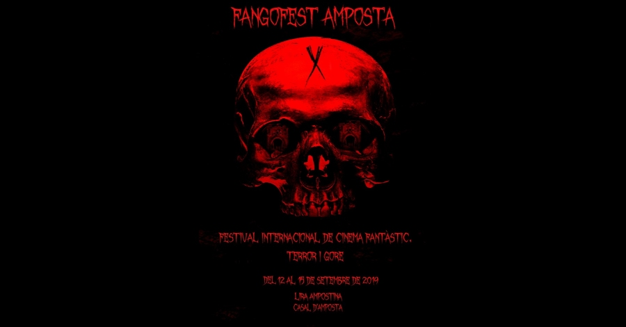 X Fangofest Amposta. Festival Internacional de Cinema Fantàstic, Terror i Gore