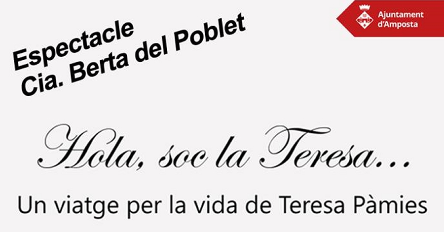 Hola, soc la Teresa. Un viatge per la vida de Teresa Pàmies