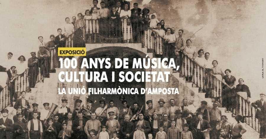 Exposició «100 anys de Música, Cultura i Societat. La Unió Filharmònica d'Amposta»