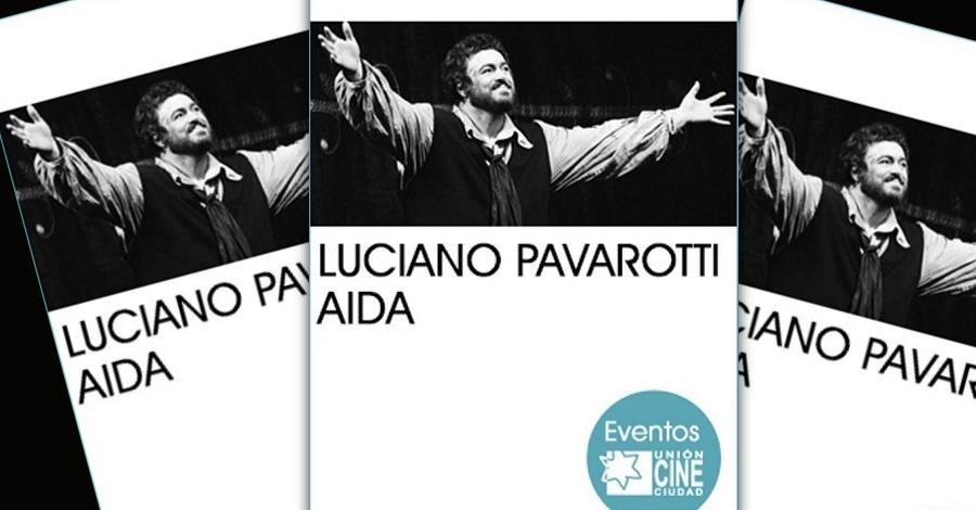 Òpera «Aida», Luciano Pavarotti
