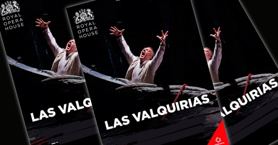 Òpera «Las Valqurias»