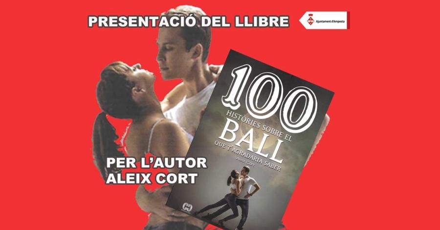 Presentació del llibre «100 històries sobre el ball que t'agradaria saber»