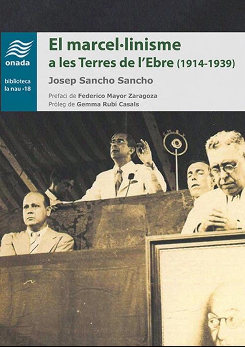 Presentació del llibre El Marcel·linisme a les Terres de l'Ebre (1914-1939)
