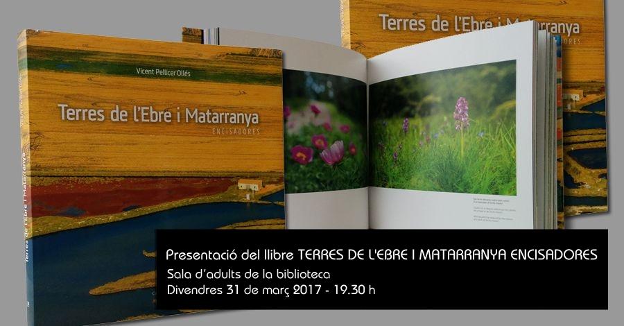 """Presentació del llibre """"Terres de l'Ebre i Matarranya encisadores"""""""