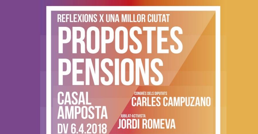 Xerrada: Propostes pensions