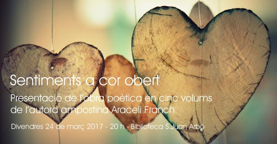Sentiments a cor obert, presentació de l'obra poètica en cinc volums de l'autora ampostina Araceli Franch