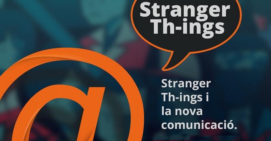 Strangers Th-ings i la nova comunicació