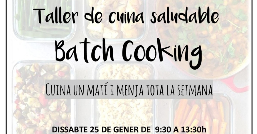Taller de cuina saludable Batch cooking