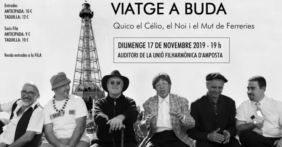 Espectacle «Viatge a Buda», a càrrec de Quico el Cèlio, el Noi i el Mut de Ferreries