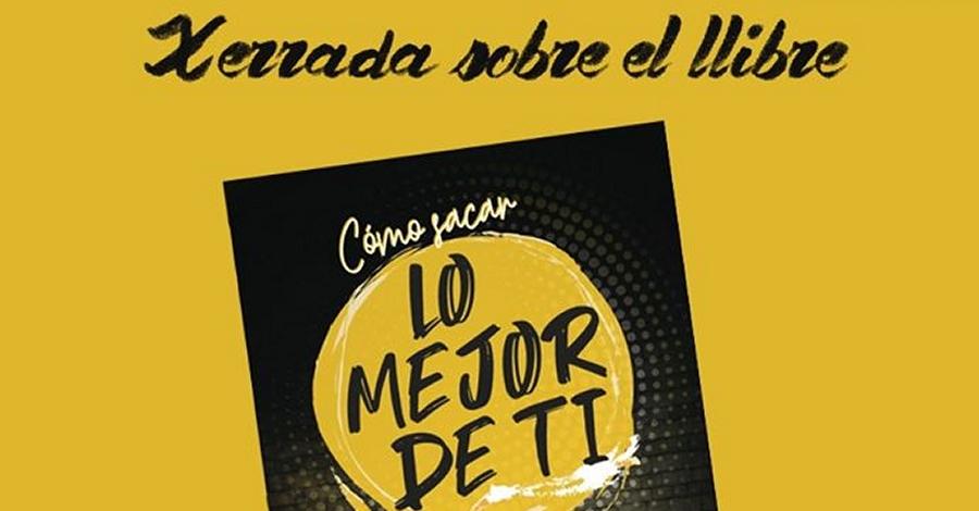 Xerrada-Taller sobre el llibre «Como sacar lo mejor de tí» de Maite Gauxachs Calvo, Coach